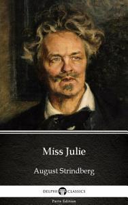 Miss Julie by August Strindberg   Delphi Classics  Illustrated  PDF
