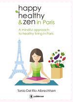 Happy healthy and zen in Paris