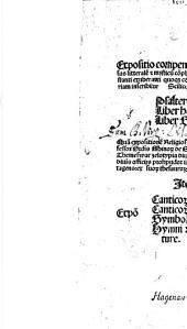 Expositio compendiosa et familiaris: sensus literale[m] [et] mysticu[m] co[m]plecte[n]s: Libri Psalmor[um] ...