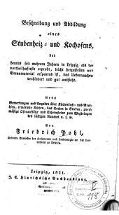 Beschreibung und Abbildung eines Stubenheiz- und Kochofens ...: nebst Bemerkungen und Angaben über Küchenkoch- und Bratöfen ...