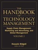 The Handbook of Technology Management  Supply Chain Management  Marketing and Advertising  and Global Management PDF