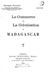 Le commerce et la colonisation à Madagascar
