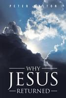 Why Jesus Returned PDF