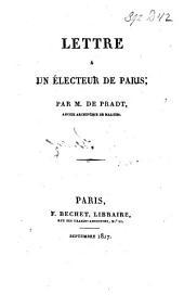 Lettre à un électeur de Paris: Volume1