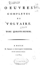 Oeuvres completes de Voltaire. Tome quarante-neuvieme [Melanges litteraires. Tome III]