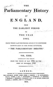 "Cobbett's Parliamentary History of England: From the Norman Conquest, in 1066, to the Year, 1803. From which Last-mentioned Epoch it is Continued Downwards in the Work Entitled: ""Cobbett's Parliamentary Debates""., Volume 23"