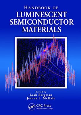 Handbook of Luminescent Semiconductor Materials