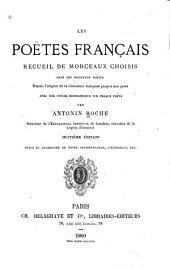 Les poëtes français: recueil de morceaux choisis dans les meilleurs poëtes depuis l'origine de la littérature française jusqu'à nos jours