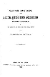 "Alegato del ajente chileno ante la excma: Comision mixta anglo-chilena en la reclamacion no. 75 de ""The London Bank of Mexico and South America, limited"" contra el gobierno de Chile"