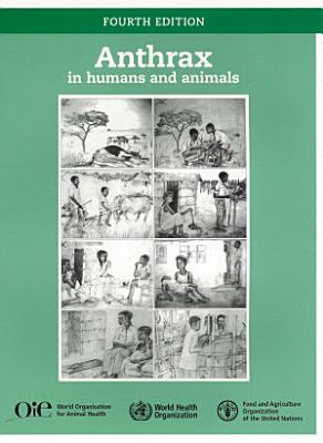 Anthrax in Humans and Animals