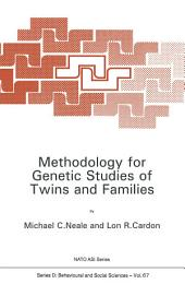 Methodology for Genetic Studies of Twins and Families