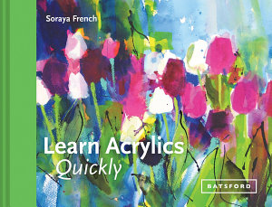 Learn Acrylics Quickly PDF