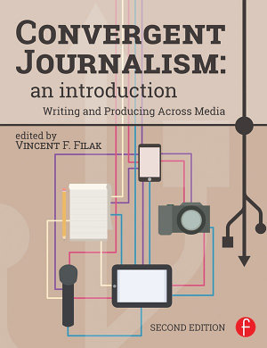 Convergent Journalism: An Introduction
