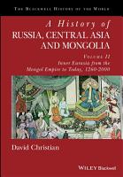 A History of Russia  Central Asia and Mongolia  Volume II PDF
