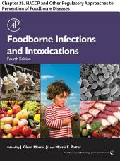 Foodborne Infections and Intoxications: Chapter 35. HACCP and Other Regulatory Approaches to Prevention of Foodborne Diseases, Edition 4