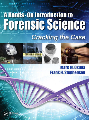 A Hands On Introduction to Forensic Science PDF
