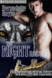 The Night Raiders - A Sexy Supernatural Medieval Fantasy M/M Novelette From Steam Books