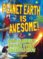 Planet Earth Is Awesome!