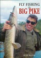 Fly Fishing for Big Pike PDF