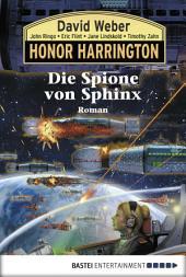 Honor Harrington: Die Spione von Sphinx: Bd. 15. Roman
