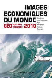 Images économiques du monde 2010: Géoéconomie-géopolitique