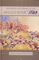 Historical Dictionary of the Anglo Boer War