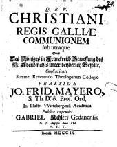 Christianissimis regis Galliae communionem sub utraque
