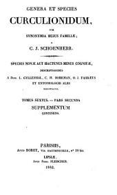 Genera et Species Curculionidum, cum synonymia hujus familiae ... Species novae aut hactenus minus cognitae ... entomologis aliis illustratae: 5-20