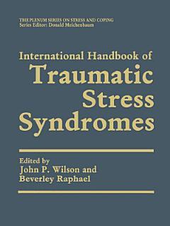 International Handbook of Traumatic Stress Syndromes Book