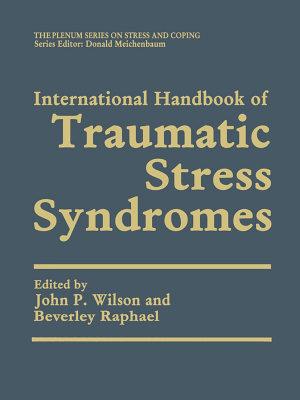 International Handbook of Traumatic Stress Syndromes PDF