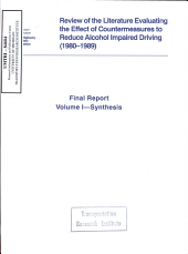 Review of the Literature Evaluating the Effect of Countermeasures to Reduce Alcohol Impaired Driving  1980 1989   Final Report  Volume I  Synthesis PDF
