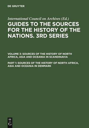 Sources of the History of North Africa  Asia and Oceania in Denmark PDF