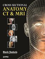 Cross Sectional Anatomy CT and MRI PDF