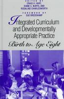 Integrated Curriculum and Developmentally Appropriate Practice PDF