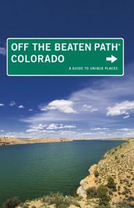 Colorado Off the Beaten Path Book