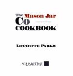 The Mason Jar Cookie Cookbook