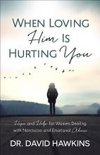 When Loving Him Is Hurting You PDF