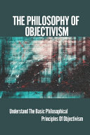 The Philosophy Of Objectivism PDF