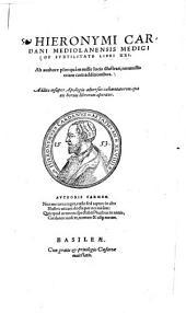 De Subtilitate: libri XXI. ; Ab authore plusquam mille locis illustrati, nonnullis etiam cum additionibus ...