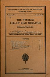 The Western Yellow Pine Mistletoe: Effect on Growth and Suggestions for Control