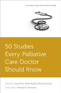 50 Studies Every Palliative Doctor Should Know PDF
