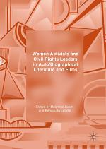 Women Activists and Civil Rights Leaders in Auto/Biographical Literature and Films