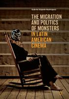 The Migration and Politics of Monsters in Latin American Cinema PDF