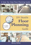 DIY Skoolie Floor Planning