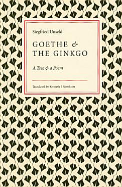 Goethe and the Ginkgo PDF