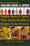 Healing Herbs & Spices