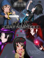 Enigma del Dolor: Gray Naip'ddle