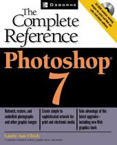 Photoshop(R) 7: The Complete Reference