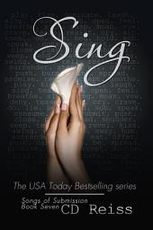 Sing: The Submission Series #7