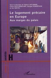 Le logement précaire en Europe: Aux marges du palais